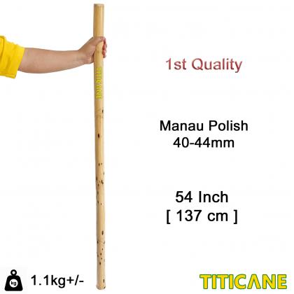 TITICANE Manau Stick [ 54 INCH ] [ Polish 40-44mm ] [ Rattan / Rotan ]