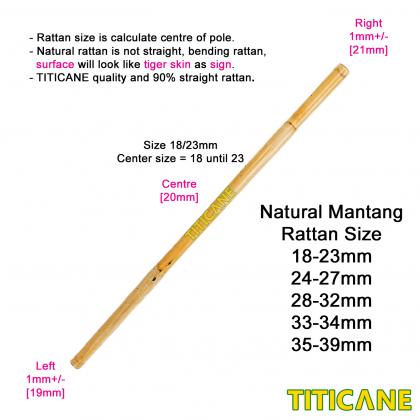 TITICANE Mantang Polish Stick [ 36 INCH ] [ 28-32mm ] [ Rattan / Rotan ]